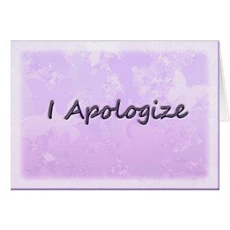 Eu desculpo-me cartão comemorativo