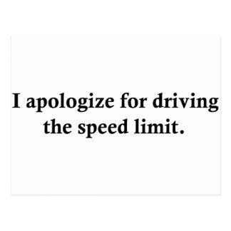 Eu desculpo-me conduzindo o limite de velocidade cartao postal