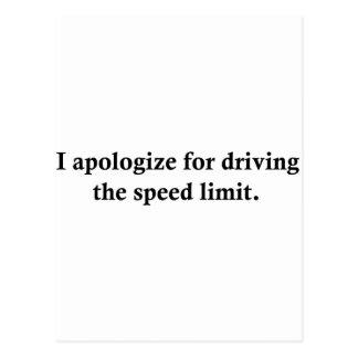 Eu desculpo-me conduzindo o limite de velocidade cartão postal