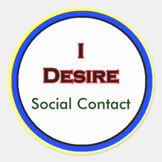 Eu desejo o contato social adesivos em formato redondos