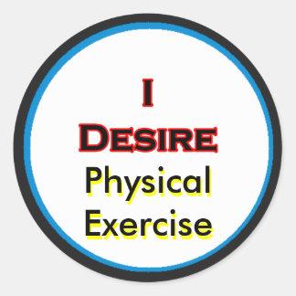 Eu desejo o exercício físico adesivo em formato redondo