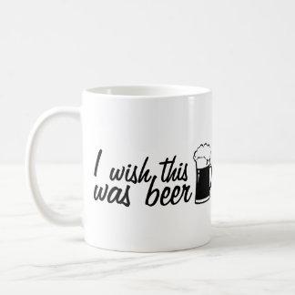 Eu desejo que esta era caneca de café da cerveja