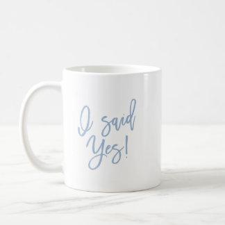 Eu disse a caneca de café sim Wedding do