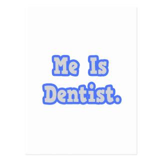 Eu é dentista cartões postais