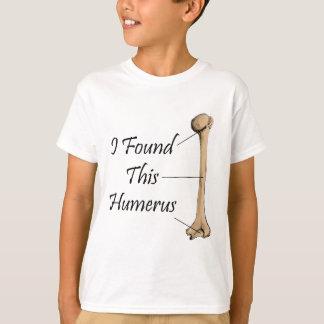 eu encontrei este úmero camiseta
