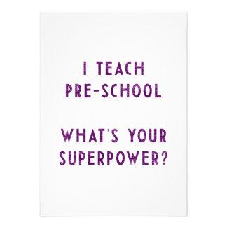 Eu ensino a pré-escolar o que é sua superpotência