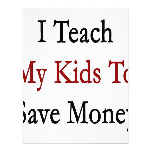 Eu ensino meus miúdos salvar o dinheiro panfleto personalizados
