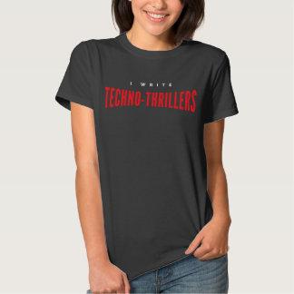 Eu escrevo Techno-filmes policiais Camiseta
