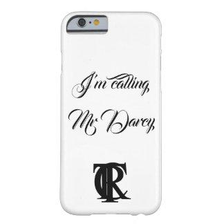 Eu estou chamando a capa de telefone do Sr. Darcy