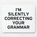 Eu estou corrigindo a gramática mousepad