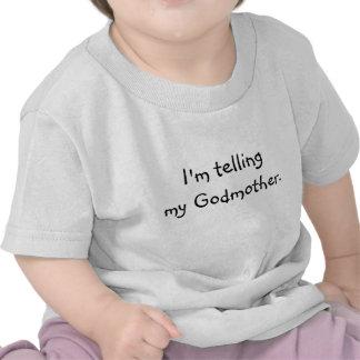 Eu estou dizendo minha madrinha t-shirts