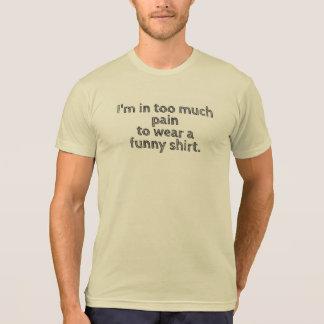 Eu estou em demasiados homens das camisetas