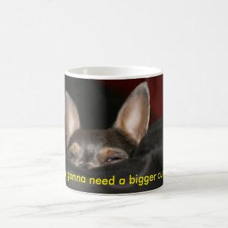 Eu estou indo precisar um copo mais grande! caneca de café