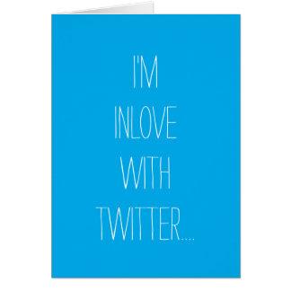 Eu estou no amor com cartão do Twitter