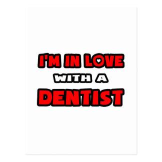 Eu estou no amor com um dentista cartões postais