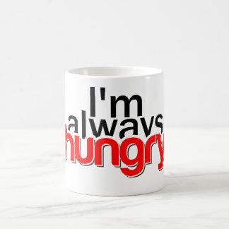 Eu estou sempre com fome caneca de café