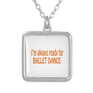 Eu estou sempre pronto para a dança do balé colares