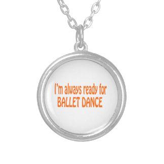 Eu estou sempre pronto para a dança do balé pingente