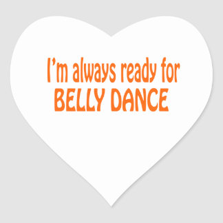 Eu estou sempre pronto para a dança do ventre adesivos em forma de corações