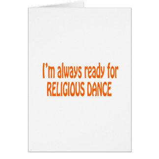 Eu estou sempre pronto para a dança religiosa cartoes