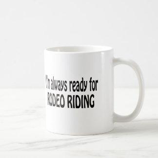 Eu estou sempre pronto para a equitação do rodeio caneca