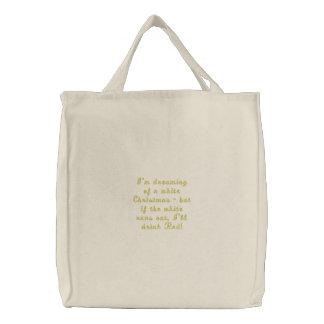 Eu estou sonhando do White Christmas saco bordado Bolsas