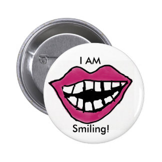 EU estou sorrindo! Bóton Redondo 5.08cm