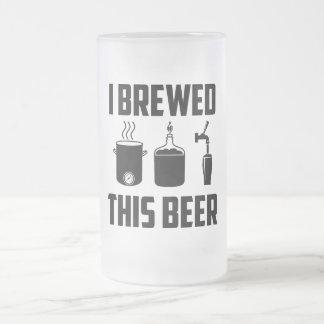 Eu fabriquei cerveja esta cerveja! Caneca de