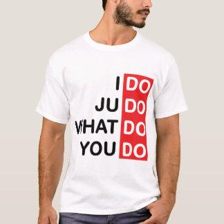 Eu faço o judo… T-shirt Camiseta