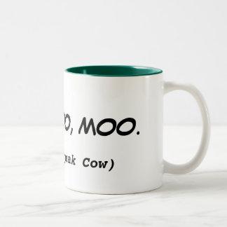 Eu falo a caneca engraçada das citações da vaca