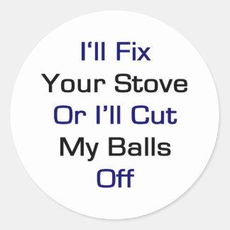 Eu fixarei seu fogão ou eu cortarei minhas bolas adesivo em formato redondo