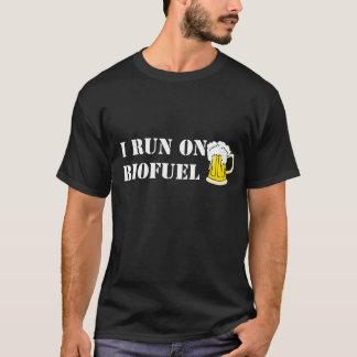 Eu funciono no combustível biológico, camisetas