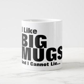 Eu gosto de canecas grandes e eu não posso
