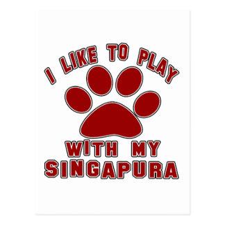 Eu gosto de jogar com meu Singapura. Cartão Postal