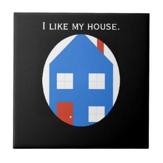 Eu gosto de minha casa