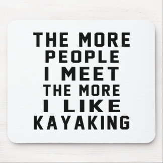 Eu gosto do meu Kayaking. Mouse Pad