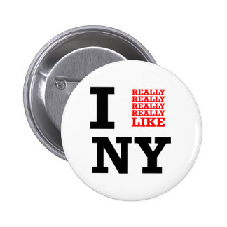 Eu gosto realmente realmente realmente de NY Bóton Redondo 5.08cm
