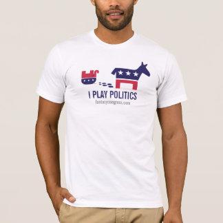 Eu jogo a política: Burburinho político Camiseta