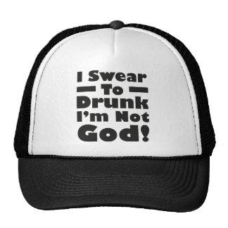 Eu juro ao bebado que eu não sou deus! boné