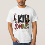 Eu mato zombis tshirt