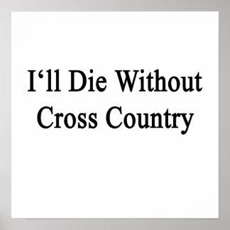Eu morrerei sem país transversal poster