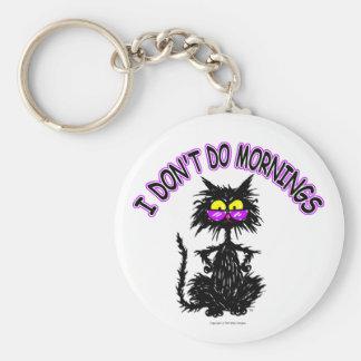 """""""Eu não faço presentes do gato das manhãs"""" Chaveiro"""