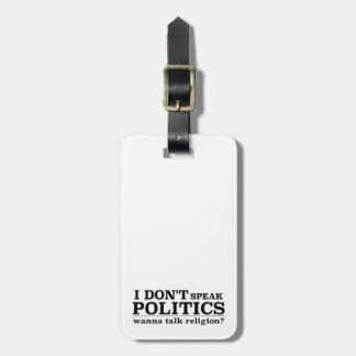 Eu não falo a política quero falar a religião tags de mala