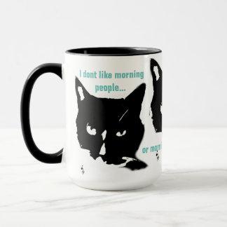 Eu não gosto da caneca de café das manhãs