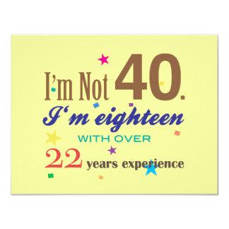 Eu não sou 40 - aniversário engraçado convite 10.79 x 13.97cm