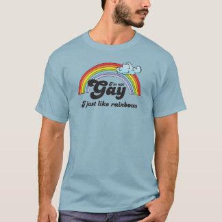 Eu não sou ALEGRE. EU APENAS GOSTO DE ARCOS-ÍRIS Camiseta