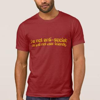 Eu não sou anti-social Eu não sou apenas DE FÁCIL T-shirt