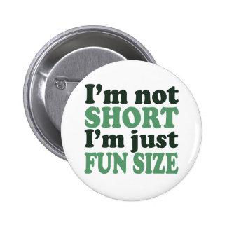 Eu não sou curto - apenas divertimento Size Boton