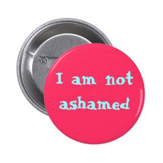 Eu não sou humilhado botons