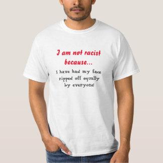 Eu não sou racista tshirts